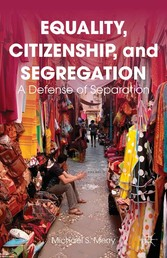 Equality, Citizenship, and Segregation - A Defe...
