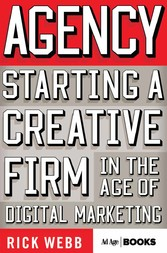 Agency - Starting a Creative Firm in the Age of...