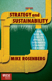 Strategy and Sustainability - A Hardnosed and C...