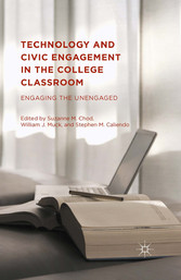 Technology and Civic Engagement in the College ...