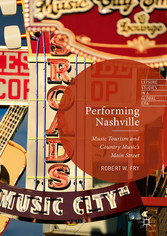 Performing Nashville - Music Tourism and Countr...