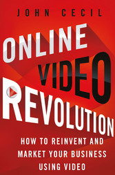 Online Video Revolution - How to Reinvent and M...