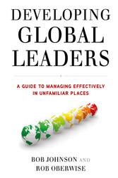 Developing Global Leaders - A Guide to Managing...
