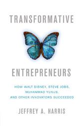 Transformative Entrepreneurs - How Walt Disney,...