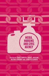 Media, Margins and Civic Agency