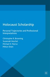 Holocaust Scholarship - Personal Trajectories a...