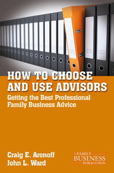 How to Choose and Use Advisors - Getting the Be...
