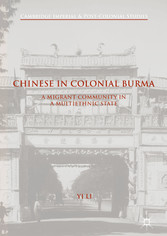 Chinese in Colonial Burma - A Migrant Community...