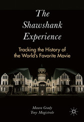 The Shawshank Experience - Tracking the History...