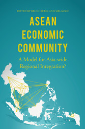 ASEAN Economic Community - A Model for Asia-wid...