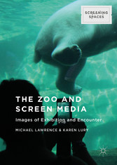 The Zoo and Screen Media - Images of Exhibition...