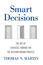 Smart Decisions - The Art of Strategic Thinking...