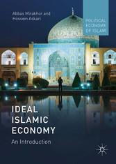 Ideal Islamic Economy - An Introduction