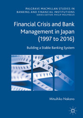Financial Crisis and Bank Management in Japan (...