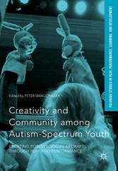 Creativity and Community among Autism-Spectrum ...