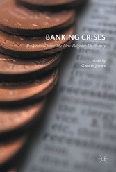 Banking Crises - Perspectives from the New Palg...