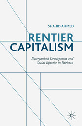 Rentier Capitalism - Disorganised Development a...