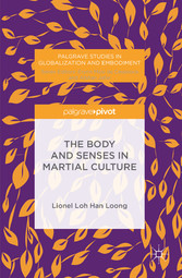 The Body and Senses in Martial Culture