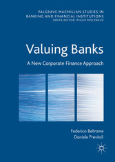 Valuing Banks - A New Corporate Finance Approach