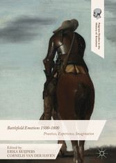 Battlefield Emotions 1500-1800 - Practices, Exp...