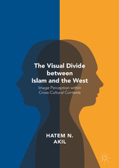 The Visual Divide between Islam and the West - ...
