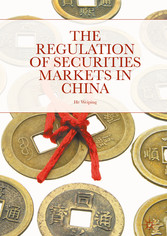 The Regulation of Securities Markets in China