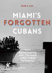 Miamis Forgotten Cubans - Race, Racialization, ...