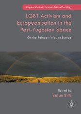 LGBT Activism and Europeanisation in the Post-Y...