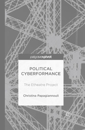 Political Cyberformance - The Etheatre Project