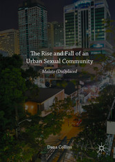 The Rise and Fall of an Urban Sexual Community ...