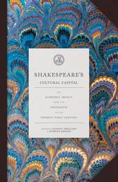 Shakespeares Cultural Capital - His Economic Im...