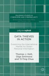Data Thieves in Action - Examining the Internat...