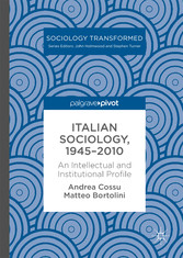 Italian Sociology,1945-2010 - An Intellectual a...