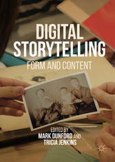 Digital Storytelling - Form and Content