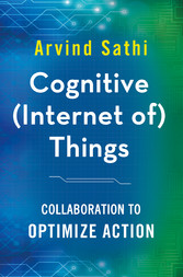 Cognitive (Internet of) Things - Collaboration ...