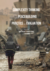 Complexity Thinking for Peacebuilding Practice ...
