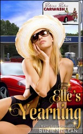 Elles Yearning - Book 8 of Bikini Babes Carwash