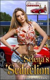 Selenas Seduction - Book 7 of Bikini Babes Carwash