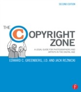 Copyright Zone - A Legal Guide For Photographers and Artists In The Digital Age