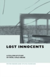Lost Innocents - A Follow-up Study of Fatal Child Abuse