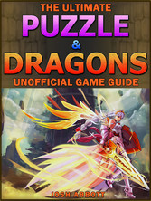 Puzzle & Dragons Game Guide - Beat Your Opponen...
