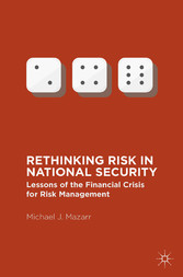 Rethinking Risk in National Security - Lessons ...
