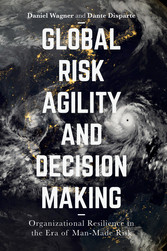 Global Risk Agility and Decision Making - Organ...