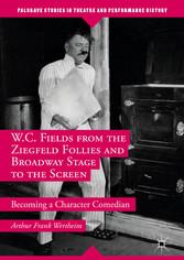 W.C. Fields from the Ziegfeld Follies and Broad...