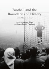 Football and the Boundaries of History - Critic...