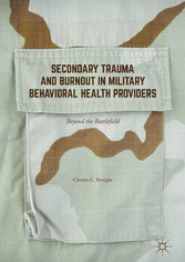 Secondary Trauma and Burnout in Military Behavi...