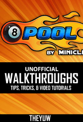 8 Ball Pool Unofficial Walkthroughs, Tips, Tric...
