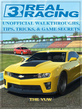 Real Racing 3 Unofficial Walkthroughs, Tips, Tr...