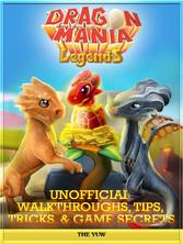 Dragon Mania Legends Unofficial Walkthroughs, T...