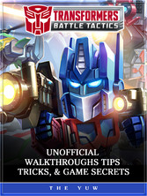 Transformers Battle Tactics Unofficial Walkthro...